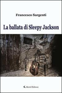 La ballata di Sleepy Jackson
