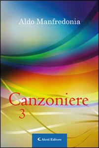Foto Cover di Canzoniere. Vol. 3, Libro di Aldo Manfredonia, edito da Aletti