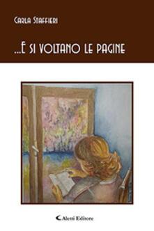...E si voltano le pagine - Carla Staffieri - copertina