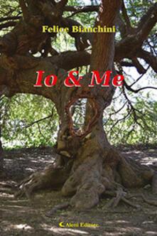 Io & Me - Felice Bianchini - copertina