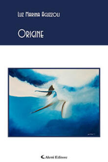 Origine - Luz Marina Aguzzoli - copertina