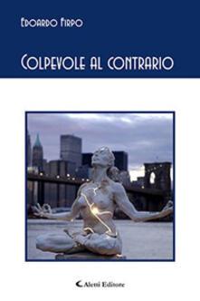 Colpevole al contrario - Edoardo Firpo - copertina