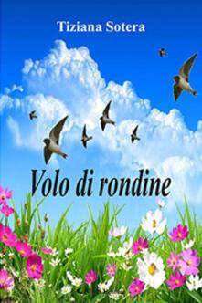 Volo di rondine - Tiziana Sotera - copertina