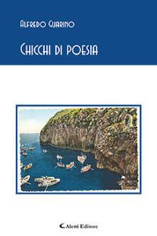 Chicchi di poesia - Alfredo Guarino - copertina