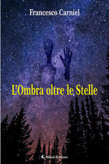 L' ombra oltre le stelle - Francesco Carniel - copertina
