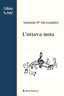 L' ottava nota - Antonio D'Alessandro - copertina