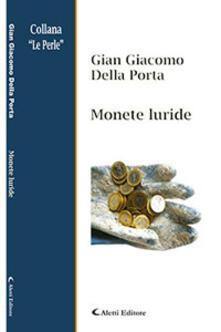 Monete luride - Gian Giacomo Della Porta - copertina