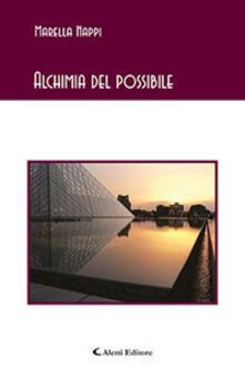 Alchimia del possibile - Marella Nappi - copertina