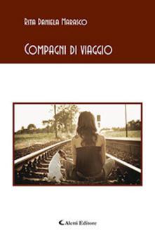 Compagni di viaggio - Rita Daniela Marasco - copertina