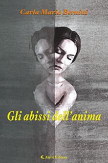 Gli abissi dell'anima - Carla Maria Bernini - copertina