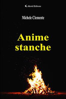 Anime stanche - Michele Clemente - copertina
