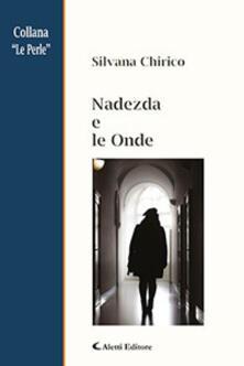 Nadezda e le onde - Silvana Chirico - copertina