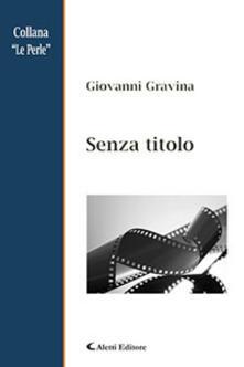 Senza titolo - Giovanni Gravina - copertina