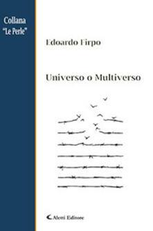 Universo o multiverso - Edoardo Firpo - copertina
