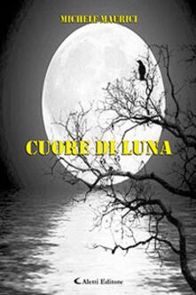 Cuore di luna - Michele Maurici - copertina