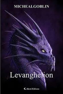 Levanghelion - Michaelgoblin - copertina