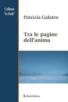 Tra le pagine dell'anima - Patrizia Galatro - copertina