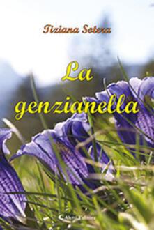 La genzianella - Tiziana Sotera - copertina