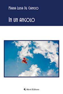 In un angolo - Maria Luisa De Ciancio - copertina