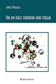 Da un filo pendeva una stella - Gino Niccoli - copertina