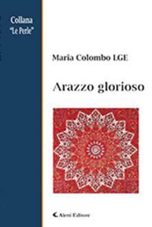 Arazzo glorioso - Maria Colombo - copertina