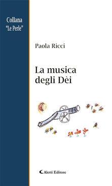 La musica degli Dèi - Paola Ricci - ebook