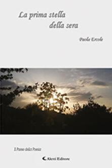 La prima stella della sera - Paola Ercole - copertina