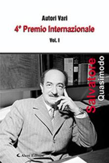 4° premio internazionale Salvatore Quasimodo. Vol. 1 - copertina
