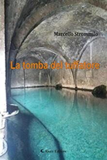 La tomba del tuffatore - Marcello Strommillo - copertina