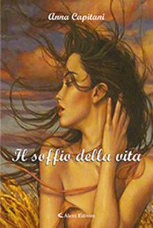 Il soffio della vita - Anna Capitani - copertina