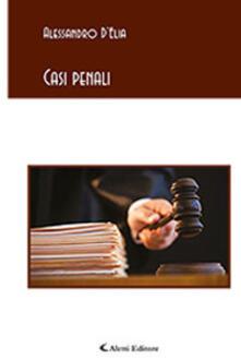 Casi penali - Alessandro D'Elia - copertina