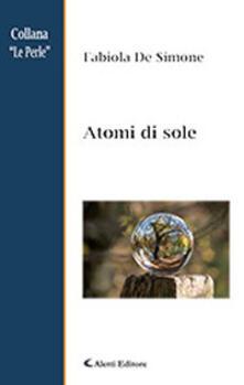 Atomi di sole - Fabiola De Simone - copertina