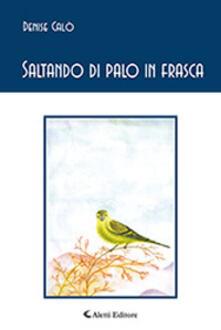 Saltando di palo in frasca - Denise Calò - copertina