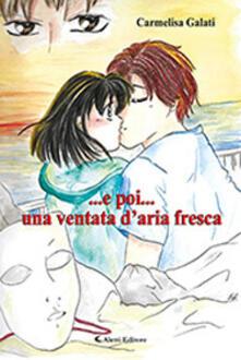 ... e poi... una ventata d'aria fresca - Carmelisa Galati - copertina