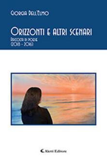 Orizzonti e altri scenari - Giorgia Dell'Elmo - copertina
