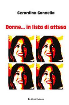 Donne... in lista di attesa - Gerardina Gonnella - copertina