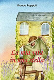 La mia vita in una stella - Franca Rappoli - copertina
