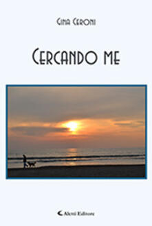 Cercando me - Gina Ceroni - copertina