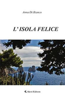 L' isola felice - Anna Di Bianco - copertina