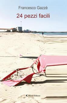 24 pezzi facili - Francesco Gazzè - copertina