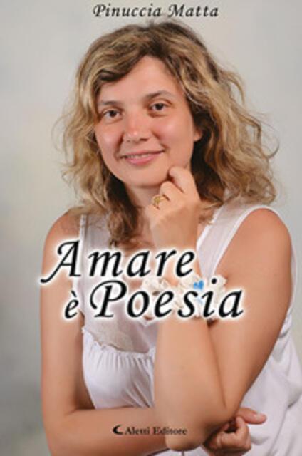 Amare è poesia - Pinuccia Matta - copertina