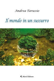 Librisulrazzismo.it Il mondo in un sussurro Image