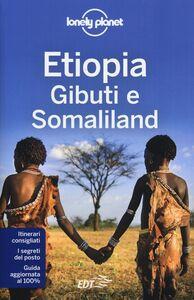Libro Etiopia, Gibuti e Somaliland Jean-Bernard Carillet , Tim Bewer , Stuart Butler