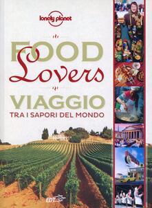 Winniearcher.com Food lovers. Viaggio tra i sapori del mondo Image