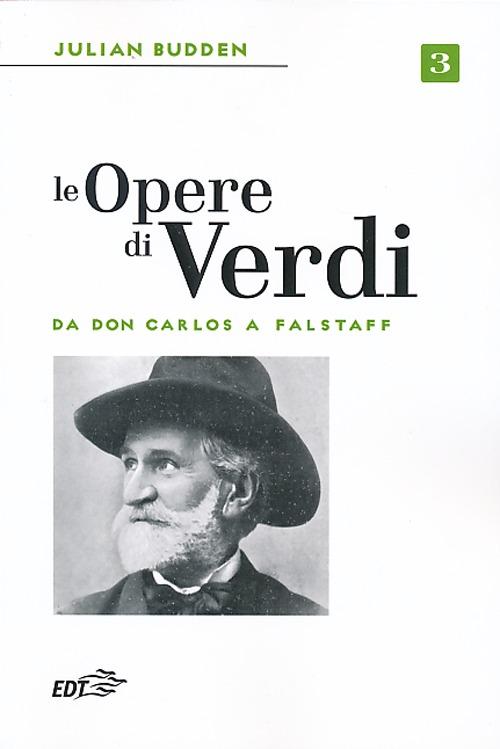 Le opere di Verdi. Vol. 3: ...