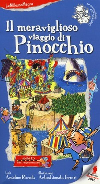 Il Il meraviglioso viaggio di Pinocchio. Ediz. illustrata - Roveda Anselmo Ferrari AntonGionata - wuz.it
