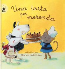 Una torta per merenda. Ediz. illustrata - Judith Koppens,Eline Van Lindenhuizen - copertina