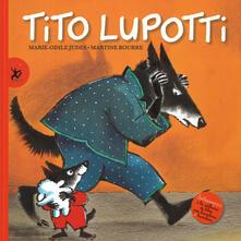 Tito Lupotti - Marie-Odile Judes,Martine Bourre - copertina