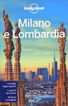 Milano e Lombardia. Con cartina - Giacomo Bassi,Luigi Farrauto,Mauro Garofalo - copertina