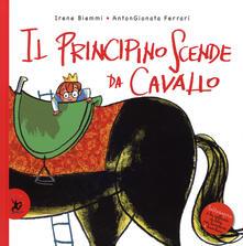 Il principino scende da cavallo - Irene Biemmi - copertina